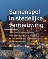 A+BE Architecture and the Built Environment  -   Samenspel in ­stedelijke vernieuwing