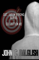 Det. Jason Strong Series (Collection #2)