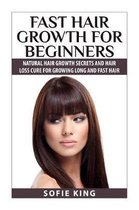 Fast Hair Growth for Beginners