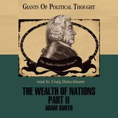 The Wealth of Nations, Part 2