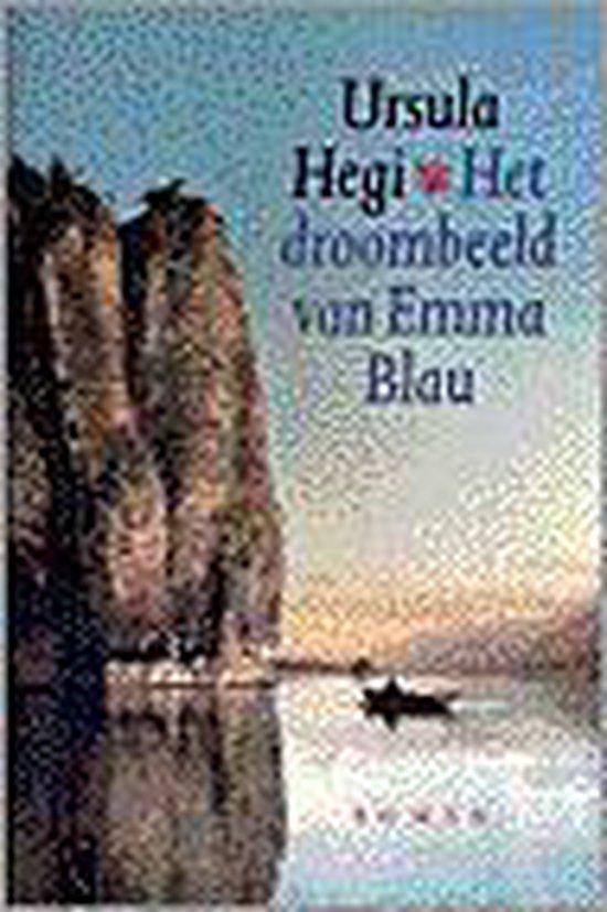 Het Droombeeld Van Emma Blau - Ursula Hegi  