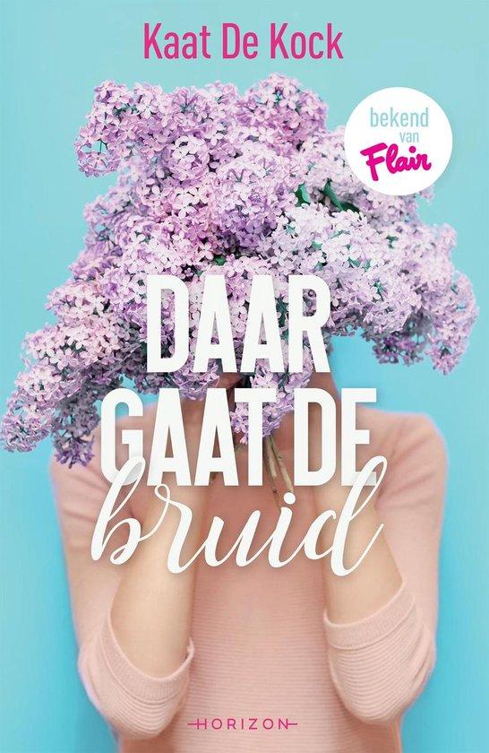 Daar gaat de bruid - Kaat De Kock | Fthsonline.com
