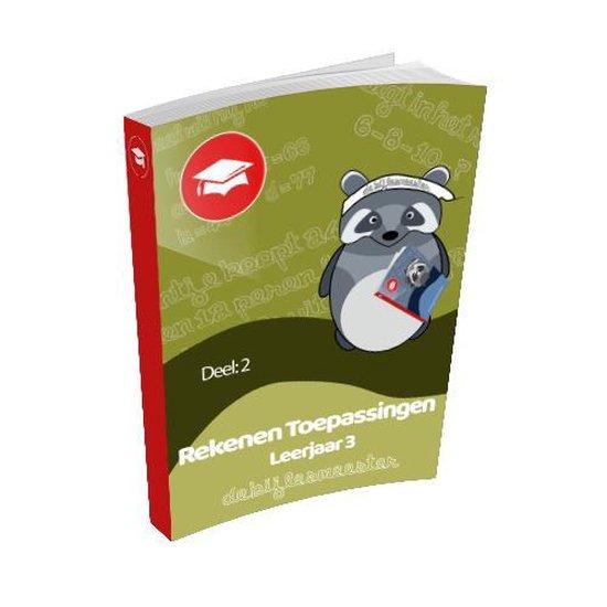 Oefenboek Leerjaar 3 Toepassingen - Deel 2 - De Bijlesmeester |