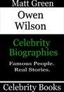 Owen Wilson: Celebrity Biographies