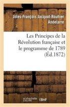 Les Principes de la Revolution francaise et le programme de 1789