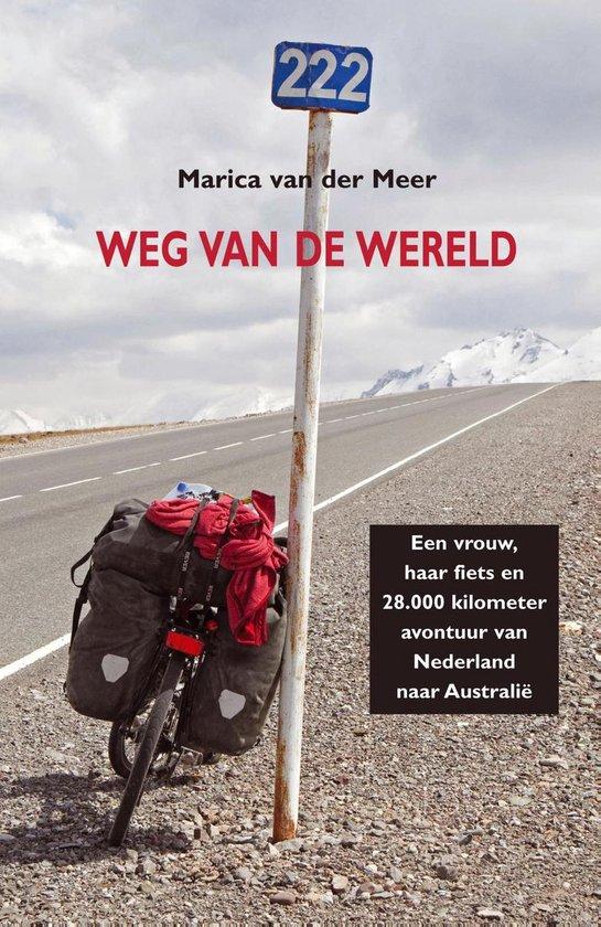 Boek cover Weg van de wereld van Marica van der Meer (Onbekend)