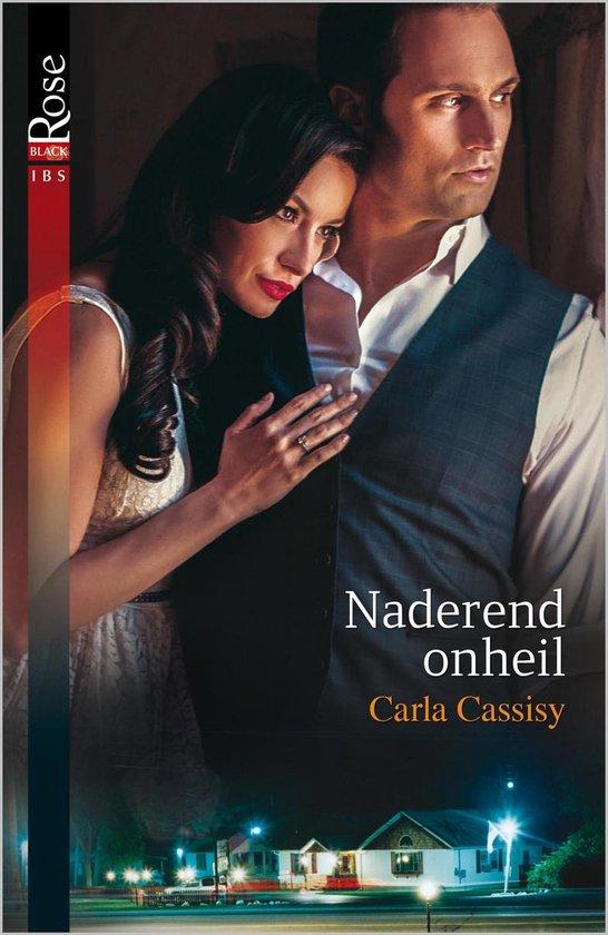 Harlequin- Black Rose 62 - Naderend onheil - Carla Cassidy pdf epub