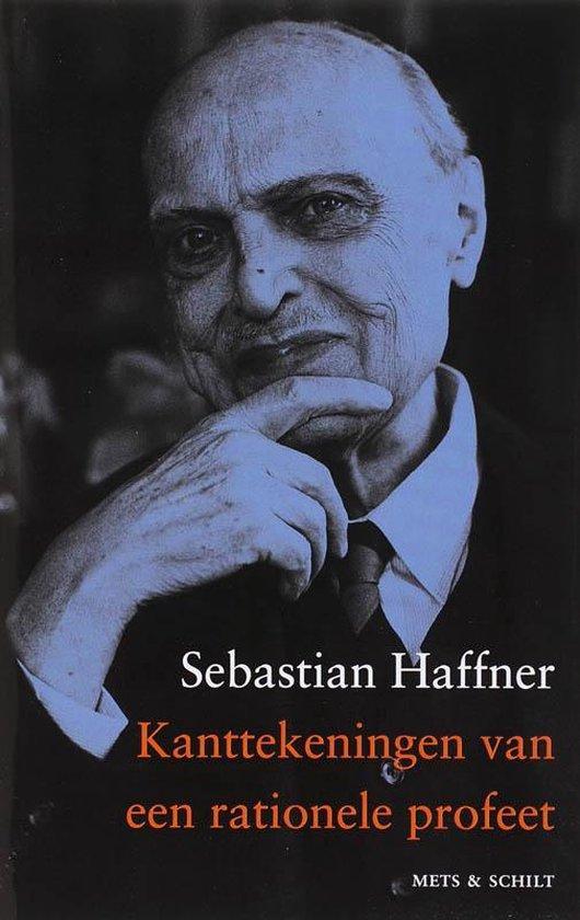 Boek cover Kanttekeningen van een rationale profeet van Sebastian Haffner