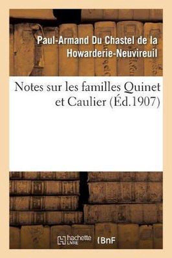 Notes Sur Les Familles Quinet Et Caulier