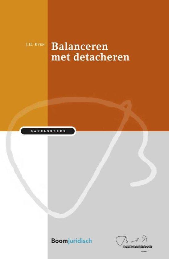 Bakelsreeks - Balanceren met detacheren - Zef Even pdf epub
