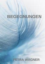 Boek cover Begegnungen van Petra Wagner