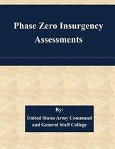 Phase Zero Insurgency Assessments