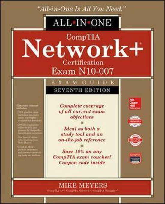 Boek cover CompTIA Network+ Certification All-in-One Exam Guide, Seventh Edition (Exam N10-007) van Mike Meyers (Hardcover)