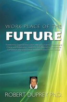 Work Place of the Future