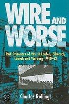 Wire And Worse: Raf Prisoners Of War In Laufen, Biberach, Lubeck And Warburg, 1940-42
