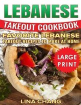 Lebanese Takeout Cookbook ***color Large Print Edition***
