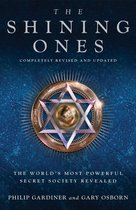 Boek cover The Shining Ones: The Worlds Most Powerful Secret Society Revealed van Philip Gardiner Co-Author (Onbekend)