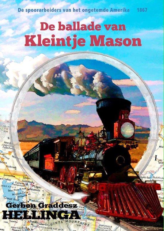 Het ongetemde Amerika 6 - De ballade van Kleintje Mason - Gerben Hellinga |