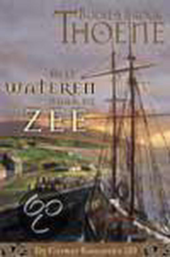 Alle Wateren Naar De Zee - Bodie Thoene |