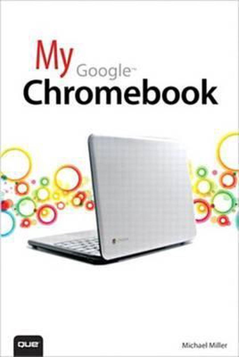 My Google Chromebook - Michael Miller