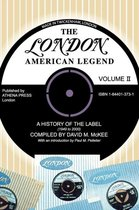 The London-American Legend, a History of the Label (1949 to 2000)