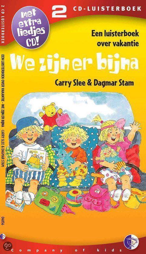 Cover van het boek 'We zijn er bijna' van Carry Slee