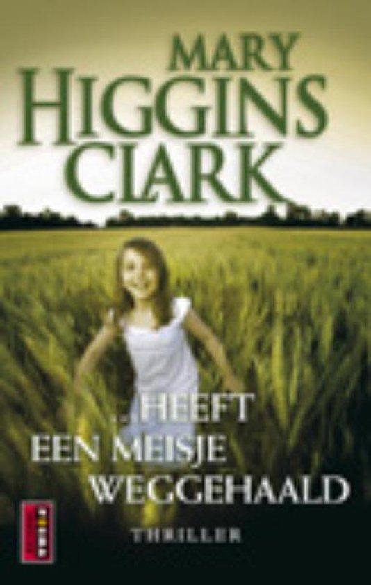 Cover van het boek '...Heeft een meisje weggehaald' van H.M. Clark