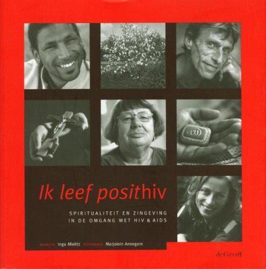 Ik Leef Posithiv - I. Mielitz pdf epub