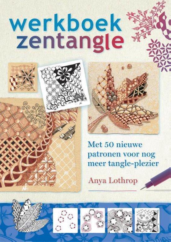 Werkboek Zentangle - Anya Lothrop |