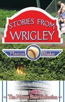 Stories from Wrigley
