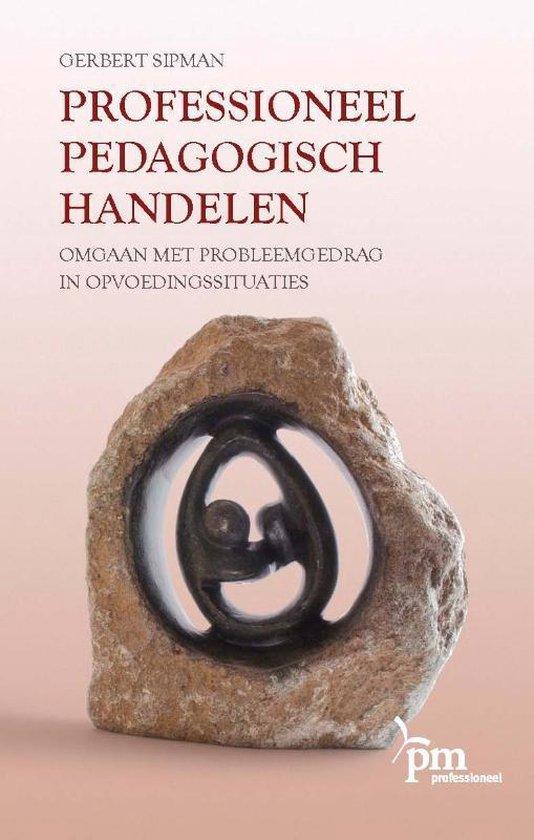 PM-reeks - Professioneel pedagogisch handelen - Gerbert Sipman  