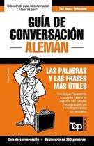 Guia de Conversacion Espanol-Aleman y mini diccionario de 250 palabras