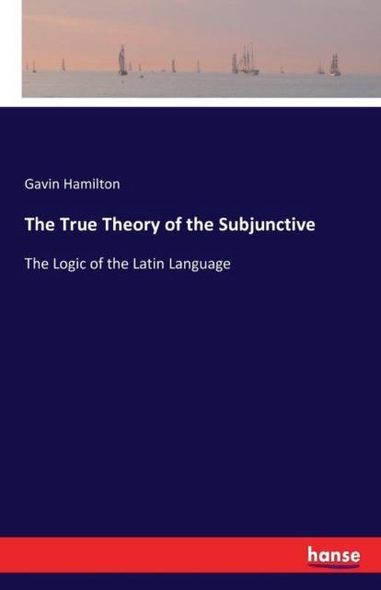 The True Theory of the Subjunctive