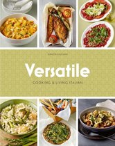 Versatile - Cooking and living Italian