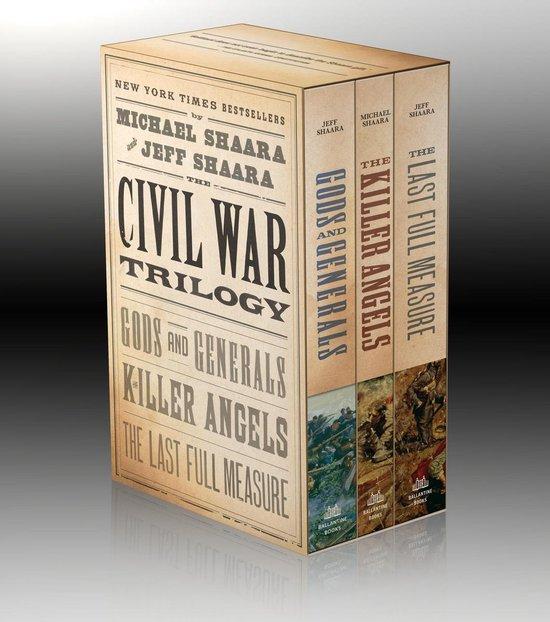 Boek cover The Civil War Trilogy 3-Book Boxset (Gods and Generals, The Killer Angels, and The Last Full Measure) van Jeff Shaara (Paperback)