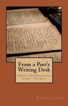From a Poet's Writing Desk