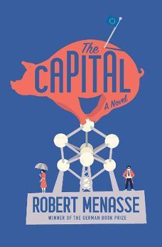 Boek cover The Capital van Robert Menasse (Hardcover)