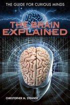 The Brain Explained