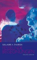 Boek cover Fesselnde Begegnungen van Guillaume a D Almeida