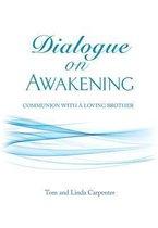 Dialogue on Awakening