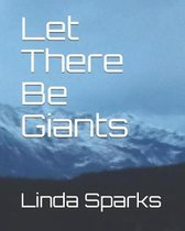 Let There Be Giants