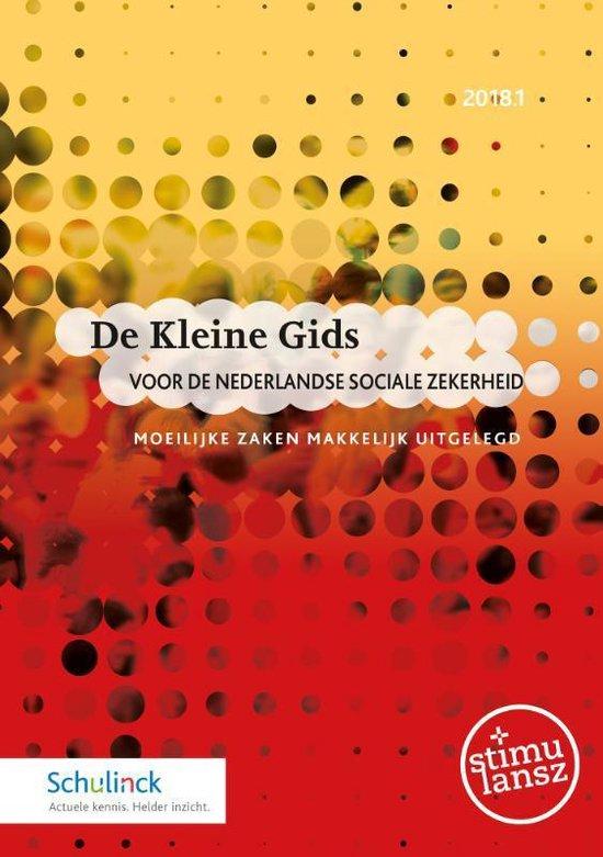 De Kleine Gids voor de Nederlandse sociale zekerheid 2018.1 - none  