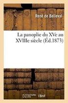 La panoplie du XVe au XVIIIe siecle