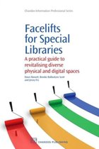 Facelifts for Special Libraries