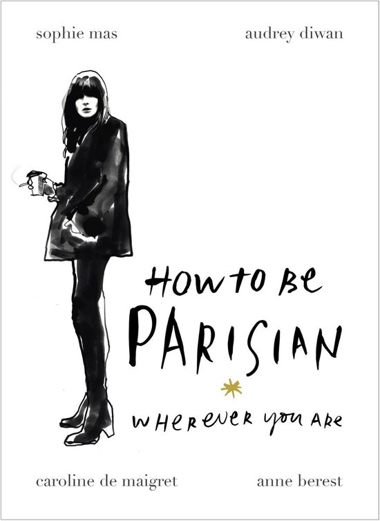 How To Be Parisian