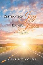 Destination Joy, Driver Jesus