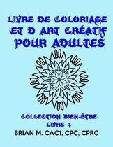 Livre de Coloriage Et d'Art Cr atif Pour Adultes