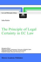 The Principle of Legal Certainty in EC Law