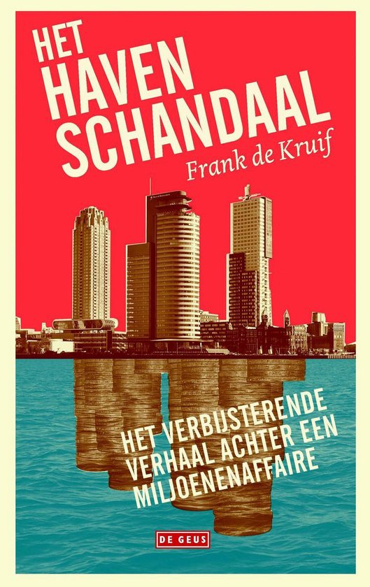 Het havenschandaal - Frank de Kruif  