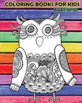 Coloring Books for Kids Ages 10-12